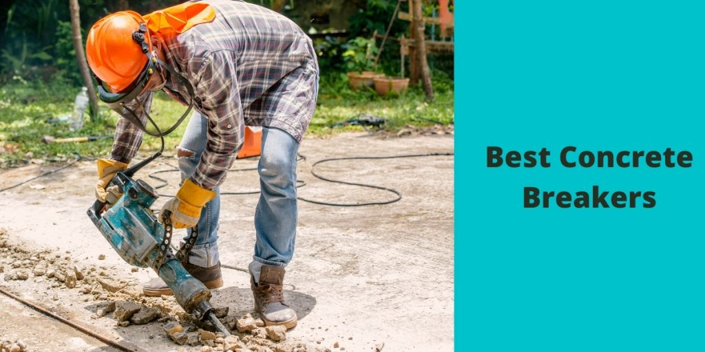 Best Concrete Breakers