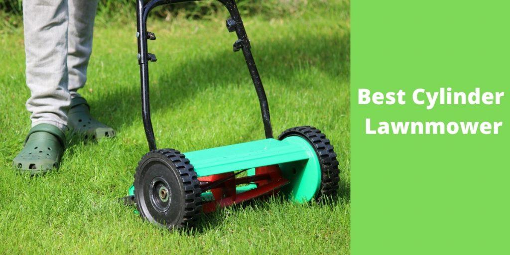 best_cylinder_lawn_mower